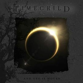 TIMECHILD-AND YET IT MOVES -DIGI- -