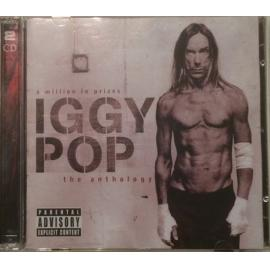 A Million In Prizes: The Anthology - Iggy Pop