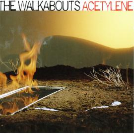 Acetylene - The Walkabouts