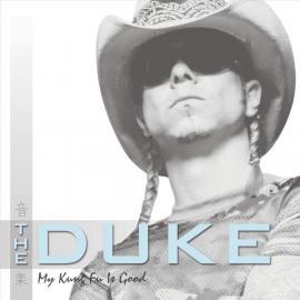 My Kung Fu Is Good - The Duke