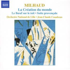 La Création Du Monde / Le Bœuf Sur Le Toit • Suite Provençale - Darius Milhaud