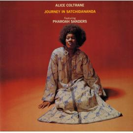 Journey In Satchidananda - Alice Coltrane