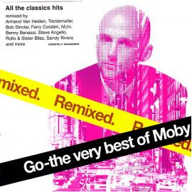 Go - The Very Best Of Moby (Remixed) - Moby