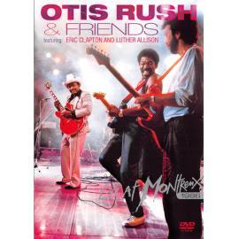 Otis Rush & Friends - Live At Montreux 1986 - Otis Rush