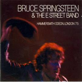 Hammersmith Odeon, London '75 - Bruce Springsteen & The E-Street Band