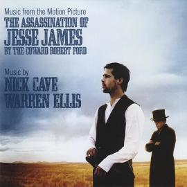 Music From The Motion Picture - The Assassination Of Jesse James By The Coward Robert Ford - Nick Cave & Warren Ellis