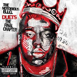 Duets: The Final Chapter - Notorious B.I.G.