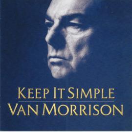 Keep It Simple - Van Morrison
