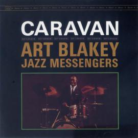 Caravan - Art Blakey & The Jazz Messengers