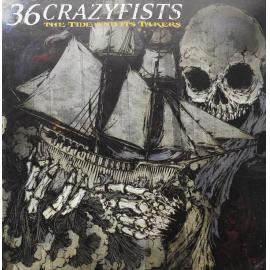 The Tide And Its Takers - 36 Crazyfists