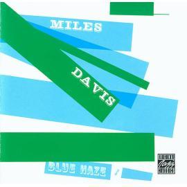 Blue Haze - Miles Davis