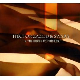 In The House Of Mirrors - Hector Zazou