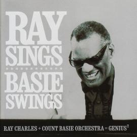 Ray Sings Basie Swings - Ray Charles