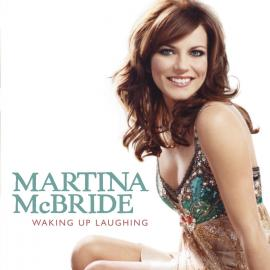 Waking Up Laughing - Martina McBride