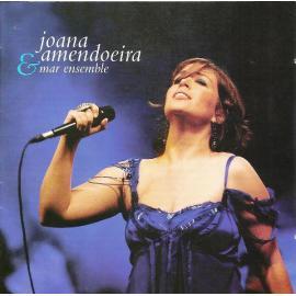 Joana Amendoeira & Mar Ensemble - Joana Amendoeira