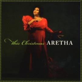 This Christmas, Aretha - Aretha Franklin