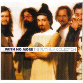 The Platinum Collection - Faith No More