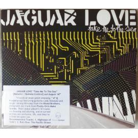 Take Me To The Sea - Jaguar Love