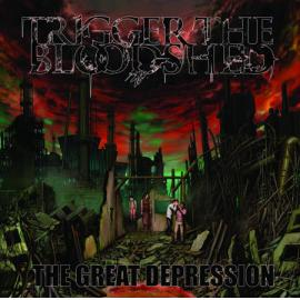 The Great Depression - Trigger The Bloodshed