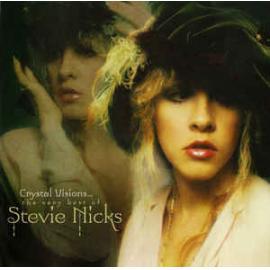 Crystal Visions The Very Best Of - Stevie Nicks
