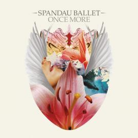 Once More - Spandau Ballet