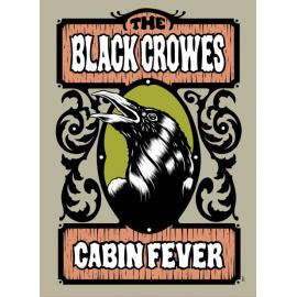 Cabin Fever - The Black Crowes