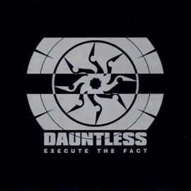 Execute The Fact - Dauntless