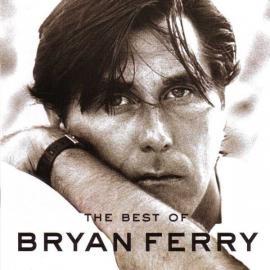The Best Of Bryan Ferry - Bryan Ferry