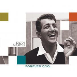 Forever Cool - Dean Martin