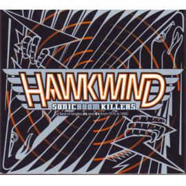 Sonic Boom Killers (Best Of Singles A's And B's From 1970 To 1980) - Hawkwind