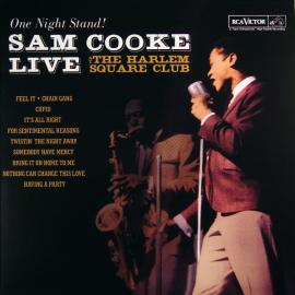 Sam Cooke Live At The Harlem Square Club (One Night Stand!) - Sam Cooke