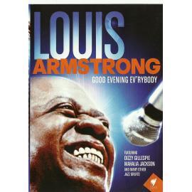 Good Evening Ev'rybody - Louis Armstrong