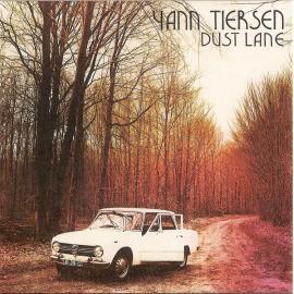 Dust Lane - Yann Tiersen
