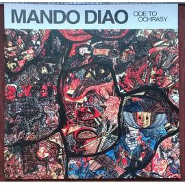 Ode To Ochrasy - Mando Diao
