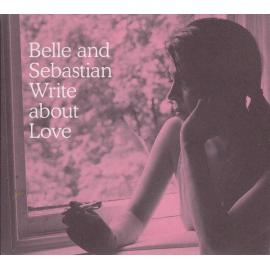 Write About Love - Belle & Sebastian