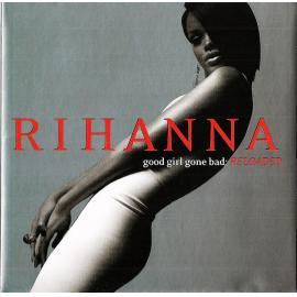 Good Girl Gone Bad: Reloaded - Rihanna
