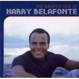 The Greatest Hits Of Harry Belafonte - Harry Belafonte