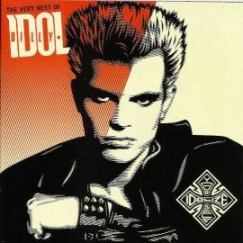 Idolize Yourself (The Very Best Of Billy Idol) - Billy Idol