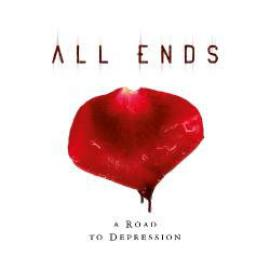 A Road To Depression - All Ends