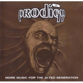More Music For The Jilted Generation - The Prodigy