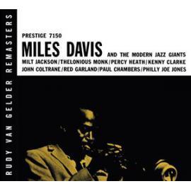 Miles Davis And The Modern Jazz Giants - Miles Davis