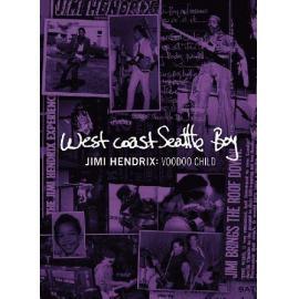 West Coast Seattle Boy: Jimi Hendrix : Voodoo Child - Jimi Hendrix