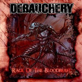 Rage Of The Bloodbeast - Debauchery