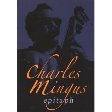 Epitaph - Charles Mingus