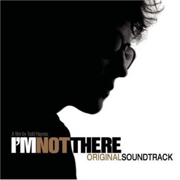 I'm Not There (Original Soundtrack) - Various