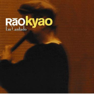Em'Cantado - Rão Kyao