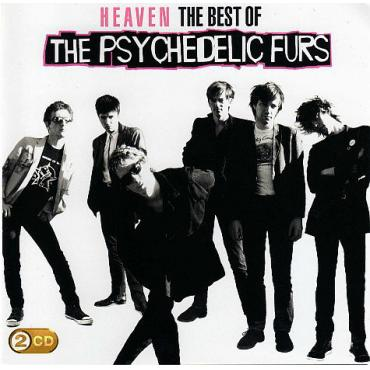 Heaven (The Best Of The Psychedelic Furs) - The Psychedelic Furs
