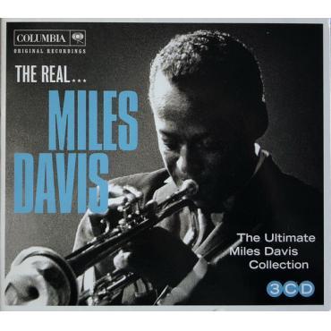 The Real... Miles Davis (The Ultimate Miles Davis Collection) - Miles Davis