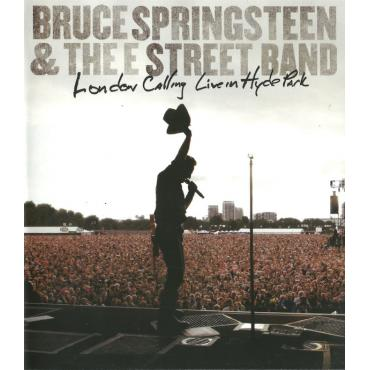 London Calling: Live In Hyde Park - Bruce Springsteen & The E-Street Band