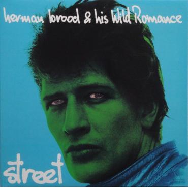 Street - Herman Brood & His Wild Romance
